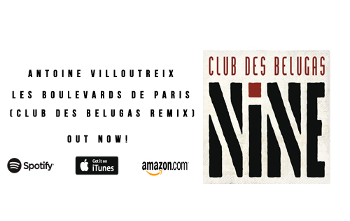 Les Boulevards de Paris (Club des Belugas Remix) Out now!